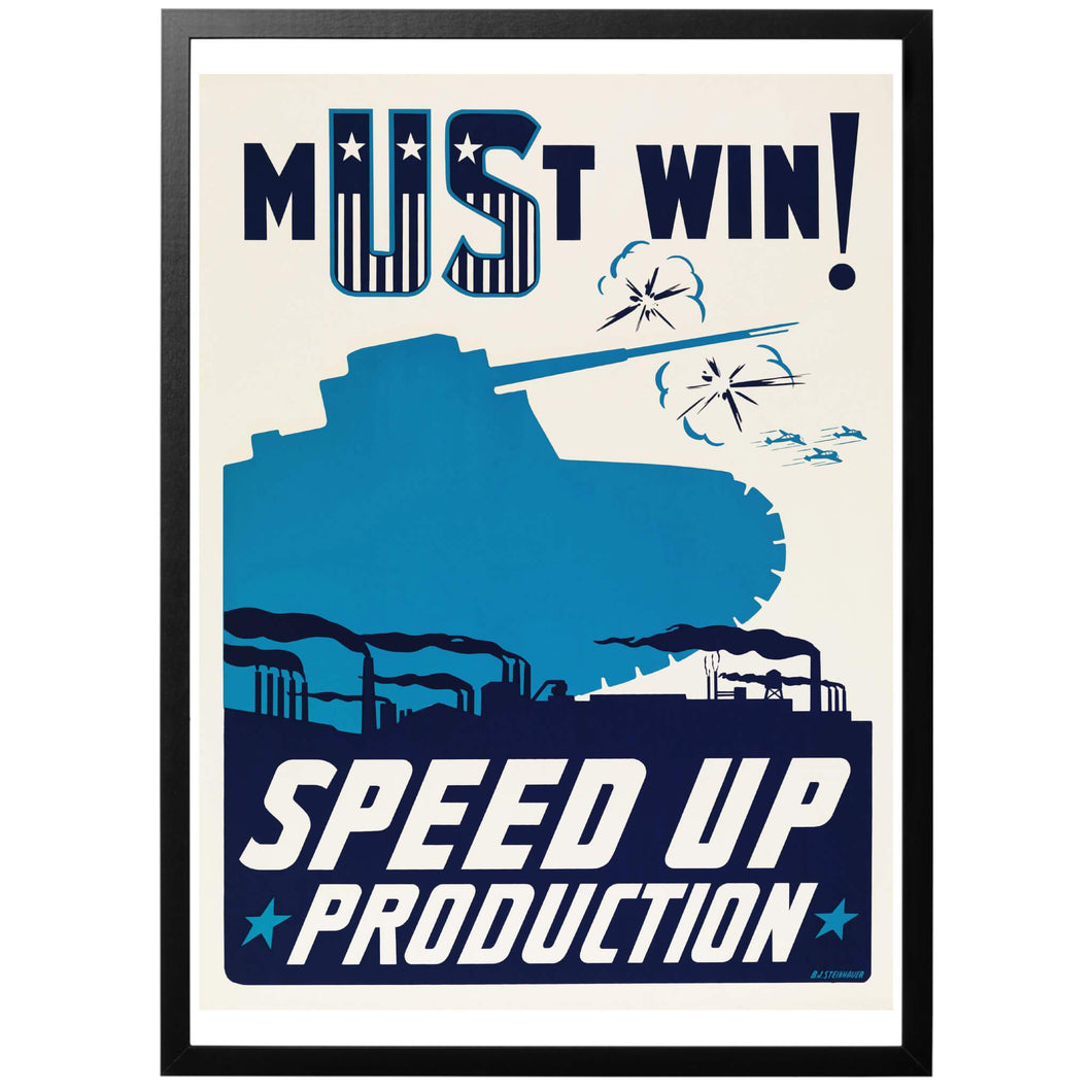 Must Win! Speed Up Production Poster - World War Era