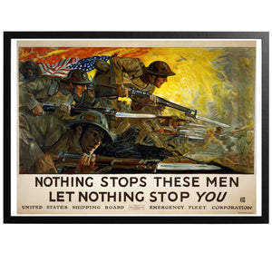 Nothing Stops These Men Poster - World War Era