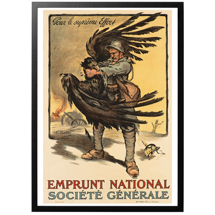 Pour le suprême effort - Emprunt National Poster - World War Era