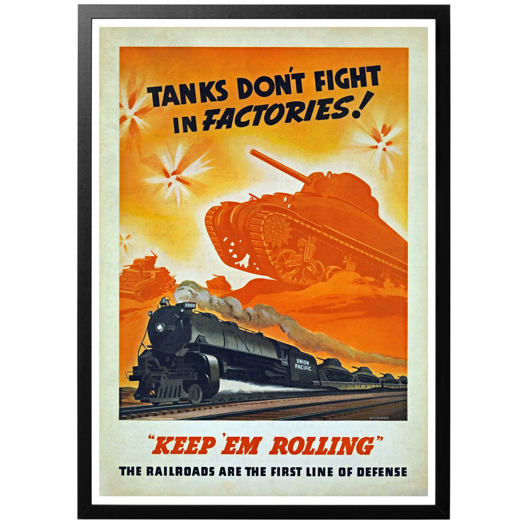 Tanks Dont Fight in Factories Poster - World War Era
