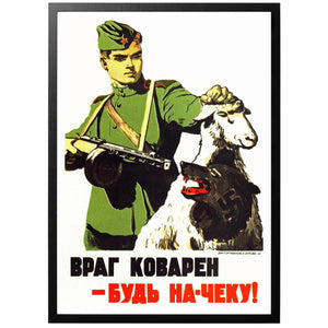 The Enemy is Cunning - Be On Guard! Poster - World War Era