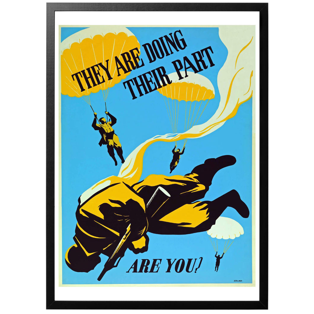 They are doing their part, are you? Poster - World War Era