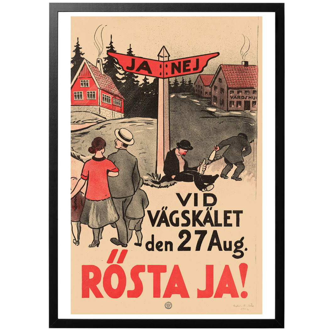 Vid Vägskälet den 27 Aug. Rösta Ja! Poster - World War Era