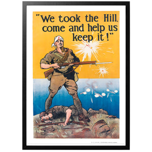 We took the Hill, come help us keep it! Poster - World War Era