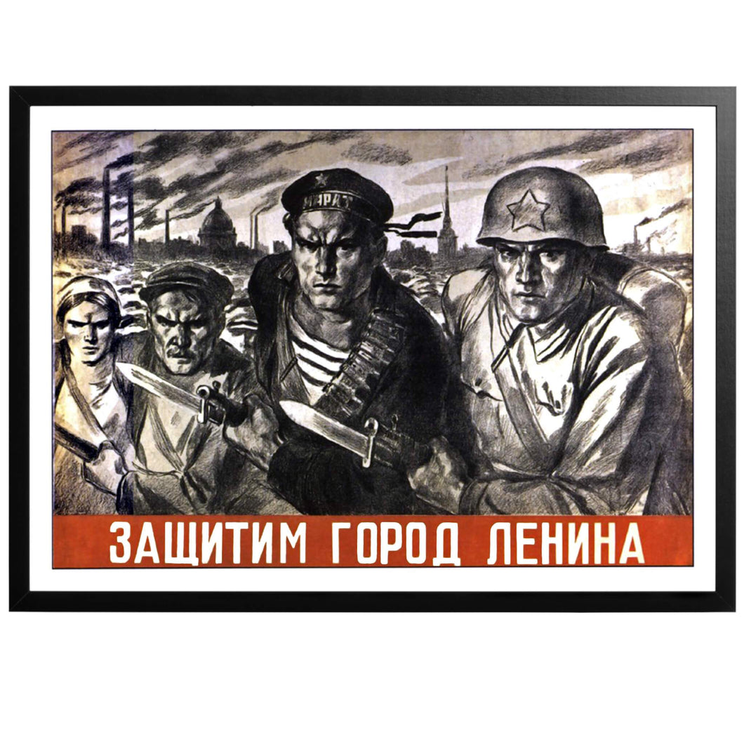 We will Stand Up for Leningrad! Poster - World War Era