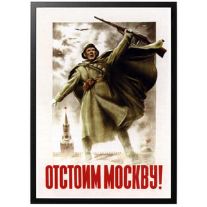Well Stand Up for Moscow! Poster - World War Era