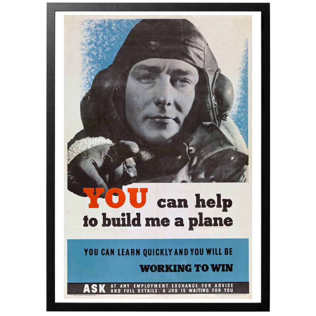You can Help me Build A Plane Poster - World War Era