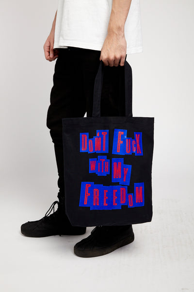 DON'T F**K WITH MY FREEDOM TOTE