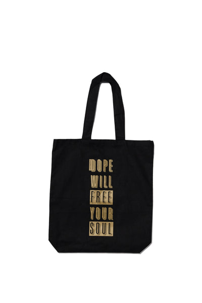 DOPE WILL FREE YOUR SOUL TOTE