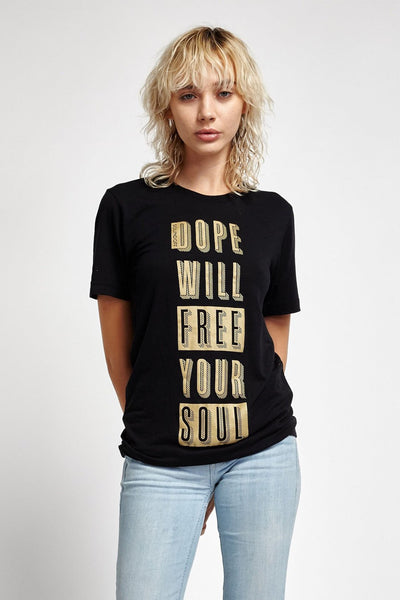 soundoff.dope.will.free.your.soul.cotton.tshirt.black.unisex