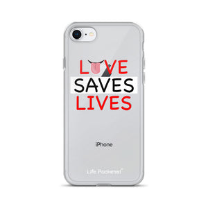Life Rocketed love saves lives iPhone case