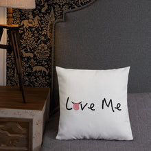 Load image into Gallery viewer, Life Rocketed Love Me pillow