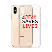 Load image into Gallery viewer, Life Rocketed love saves lives iPhone case
