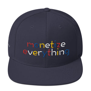 Life Rocketed Monetize Everything Snapback Hat