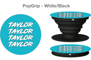 Taylor Pop Socket