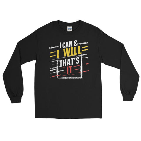 I Can, I Will | Long Sleeve T-Shirt | No Limits Crew - no-limits-crew