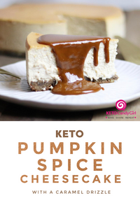 Keto Pumpkin Spice Cheesecake (with a caramel drizzle)