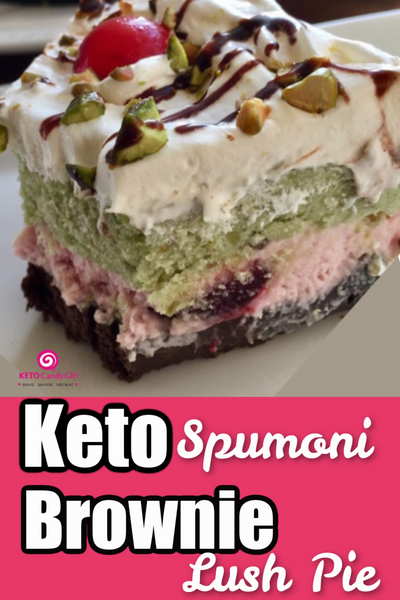 Keto Spumoni Brownie Lush Pie