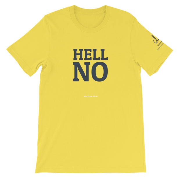 Hell No T-Shirt (Unisex)