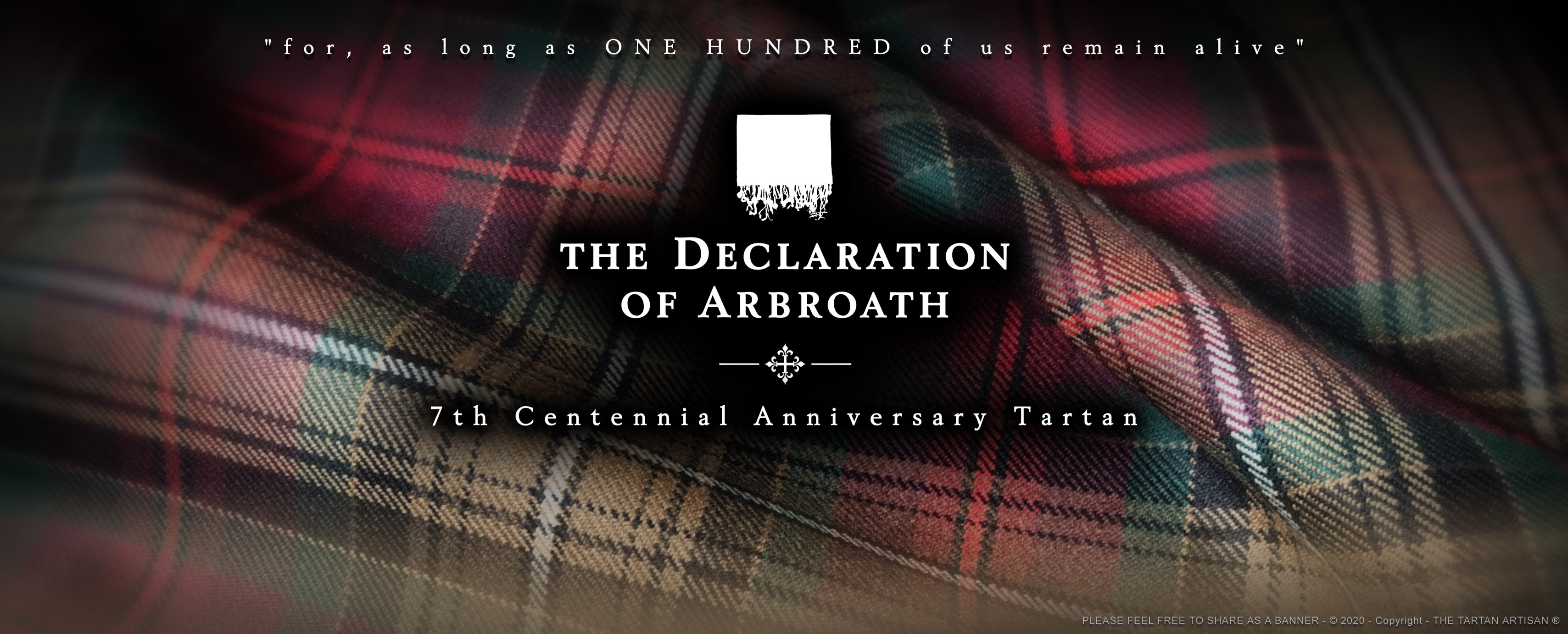 DECLARATION OF ARBROATH 7th Centennial Anniversary tartan by Steven Patrick Sim the tartan artisan Scotland Arbroath
