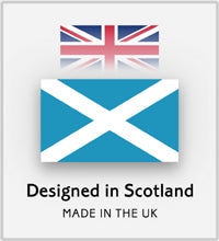 DESIGNED IN SCOTLAND - Made in the UK