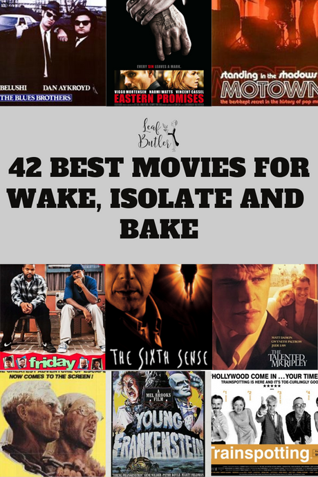 42 Best Movies for Wake, Isolate and Bake