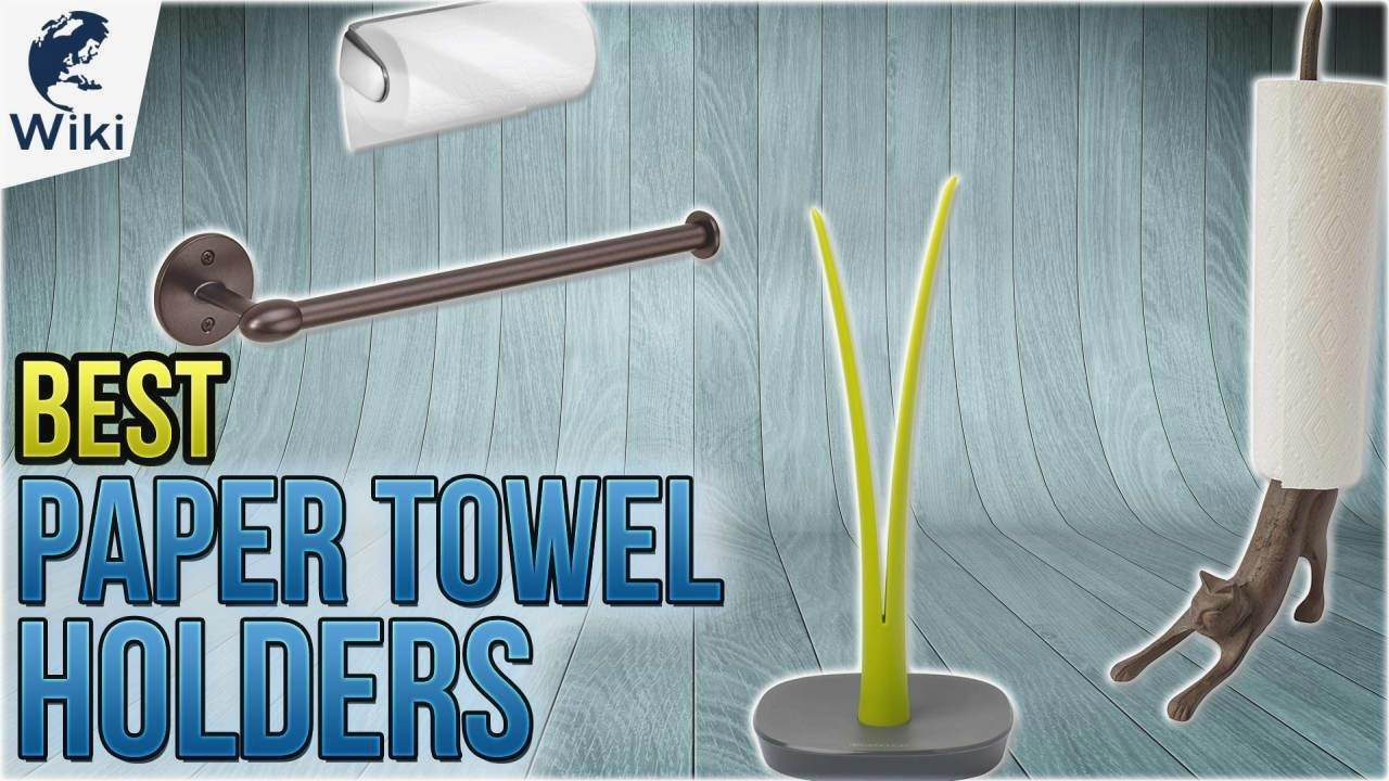 Awesome Best Paper Towel Holder