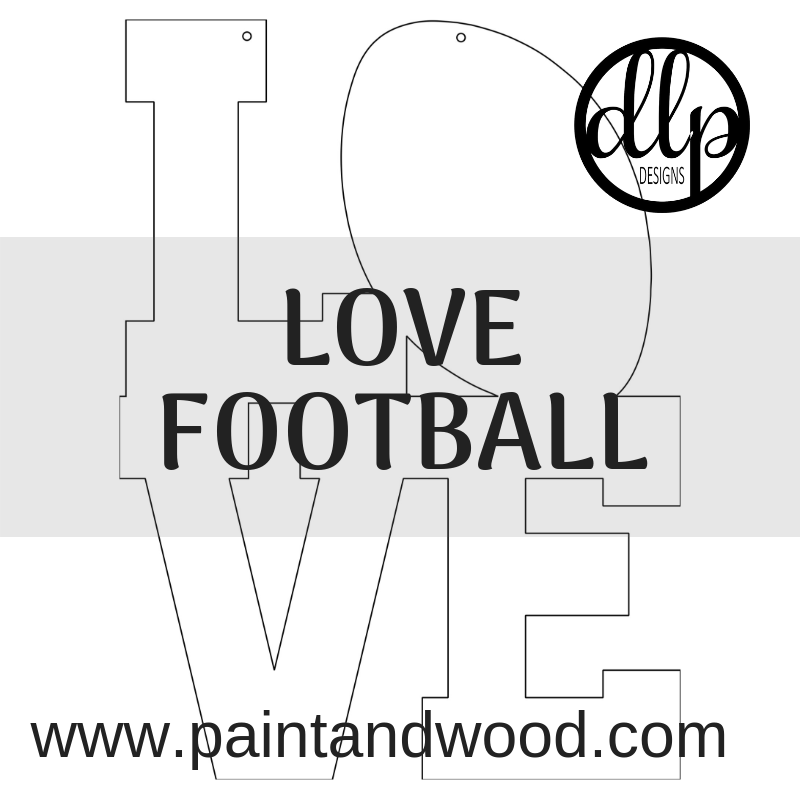 LOVE with Football Door Hanger - Unfinished