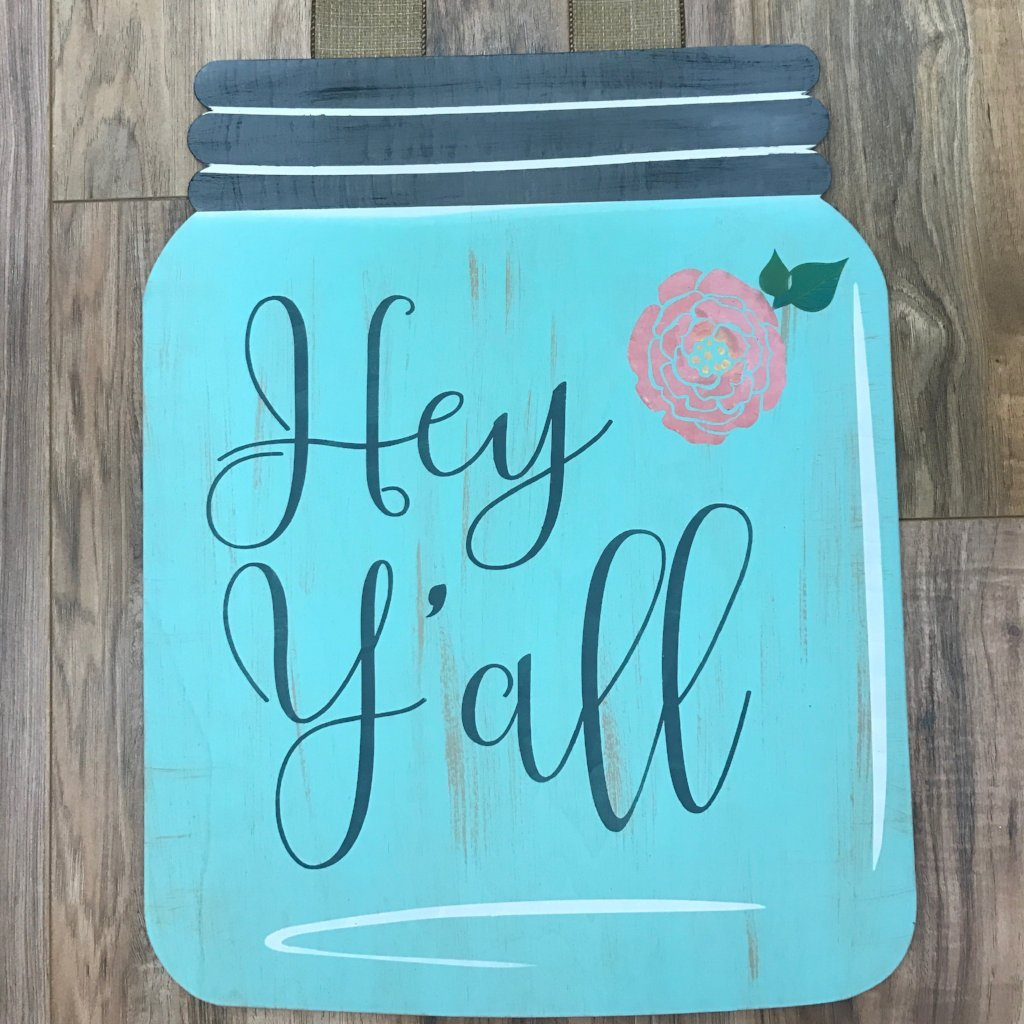 HEY Y'ALL MASON JAR: DOOR HANGER DESIGN