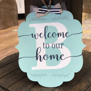 WELCOME TO OUR HOME BRACKET WITH INITIAL: DOOR HANGER DESIGN