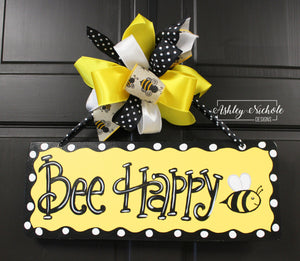 Bee Happy - Plaque - Door Hanger