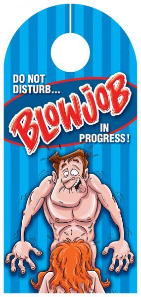 Blowjob In Progress Door Hanger