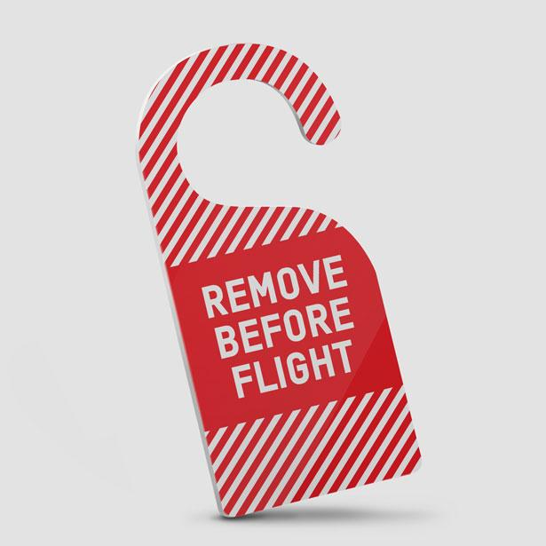 Remove Before Flight - Door Hanger - Airportag