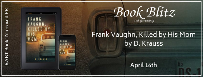 Frank Vaughn, Killed By His Mom by D