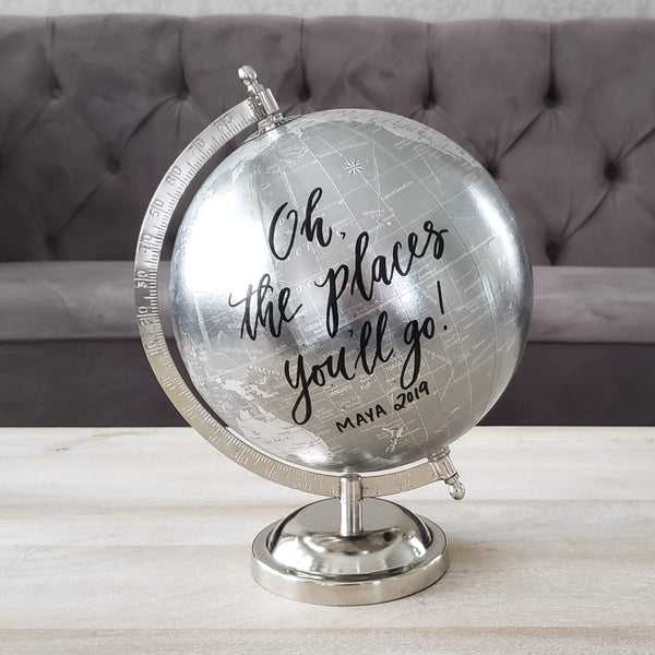 Oh the places you'll go silver globe