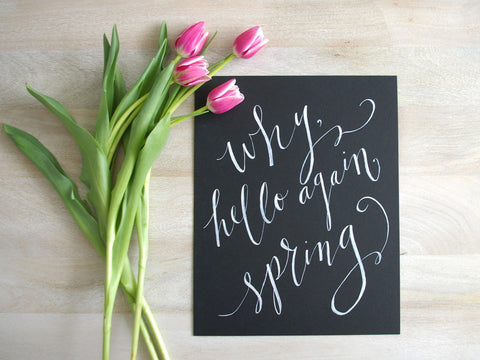 why, hello again spring quote