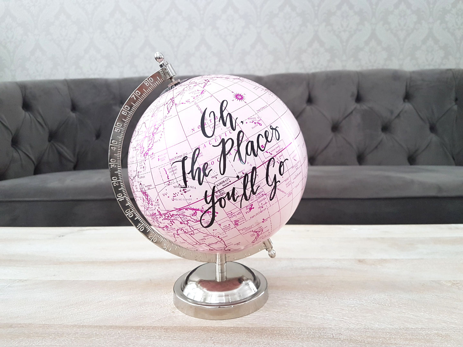 Pink Globe with personalized quote