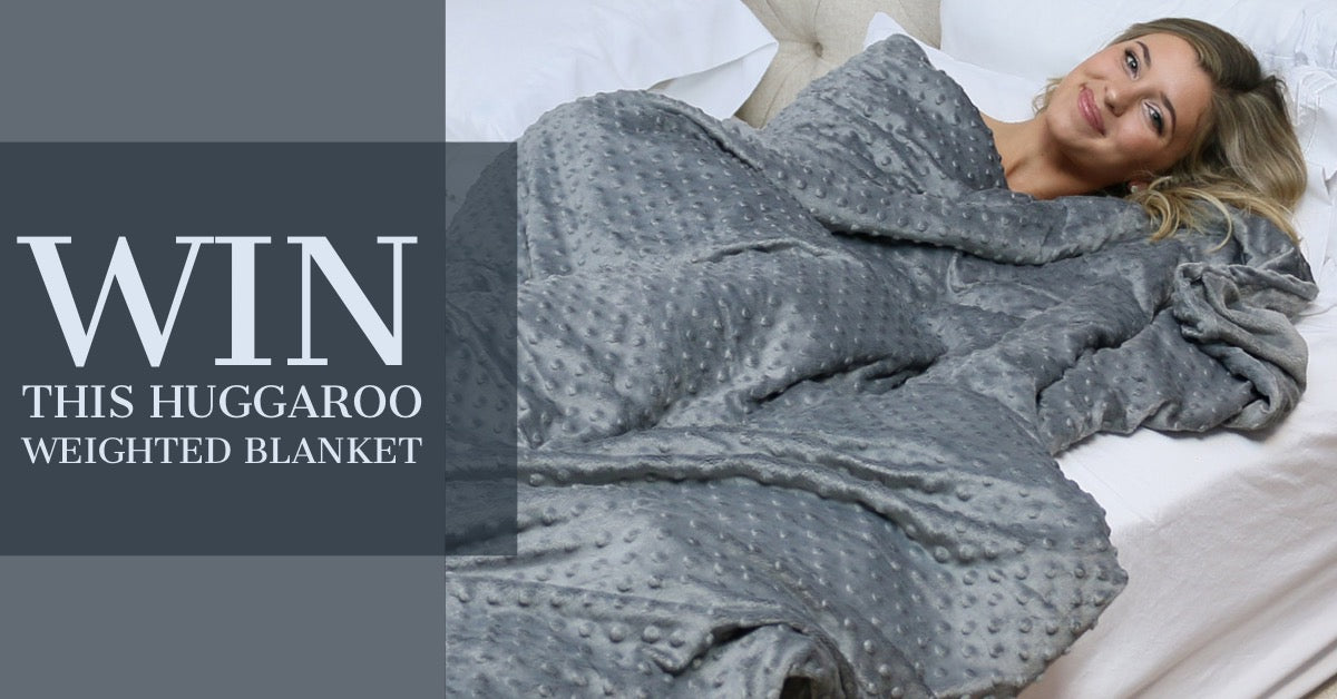 win a huggaroo weighted blanket