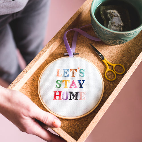 Let's Stay Home Cross Stitch Kit