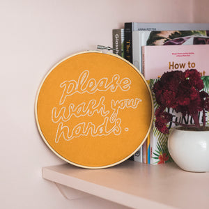 'Please Wash Your Hands Hands' Embroidery Kit