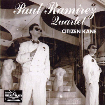 Paul Ramirez Quartet : Citizen Kane