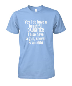 Fun beautiful daughter t-shirt