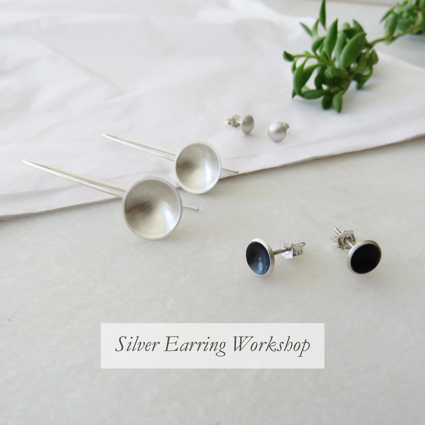 Silver Earring Workshop 25 January