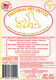 Natural Pet Detox - 250g/8.8oz 50%off SALE  FREE Shipping