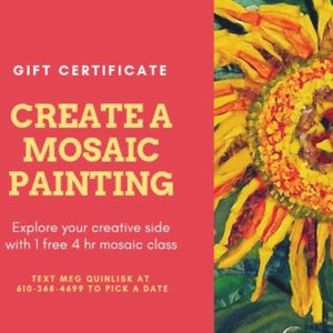Gift Certificate for mosaic glass painting class