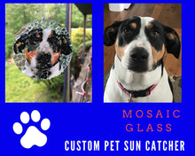 "Load image into Gallery viewer, 3"" Custom Pet Mosaic Sun Catcher - Your Pet Sun Catcher"