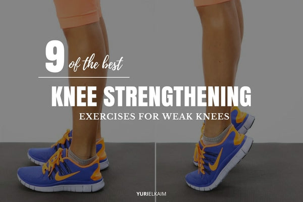 Do These 9 Exercises to Strengthen Weak Knees