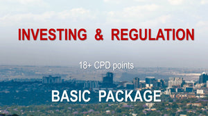 INVESTING & REGULATION (BASIC INDIVIDUAL PACKAGE ) - Earn 18+ CPD hours (Once-off cost).