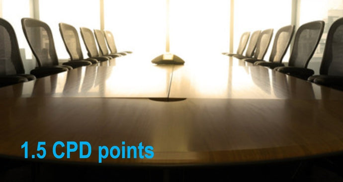 Rethinking the Boardroom - Make Your Board a Point of Competitive Advantage - 1.5 CPD points (Ethics & Practice Standards).
