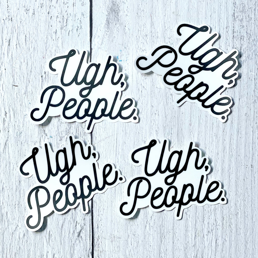 STICKER - Ugh People - The Black Lab Soapery